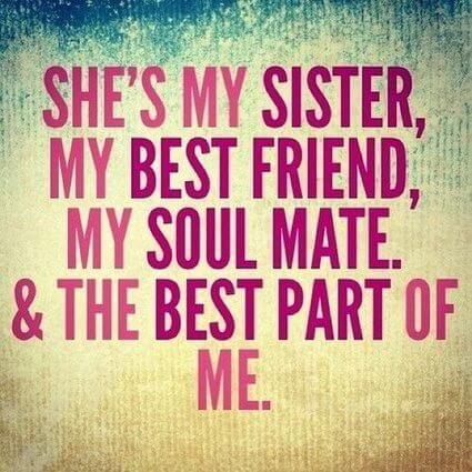 Sister Quotes You Will Definitely Love - SloDive |Sweet Big Sister Quotes About Sisters