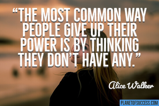 The most common way people give up their power quote
