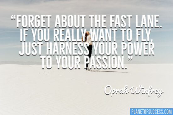 Forget about the fast lane quote for women