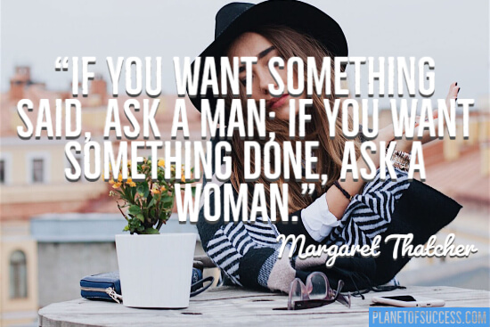 If you want something done woman quote