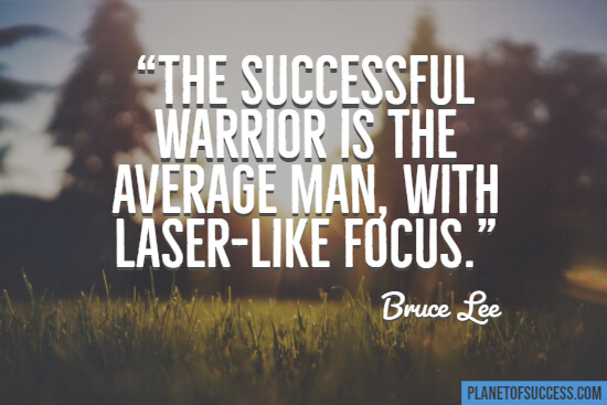 Laser-like focus quote