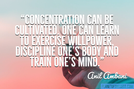 Concentration can be cultivated
