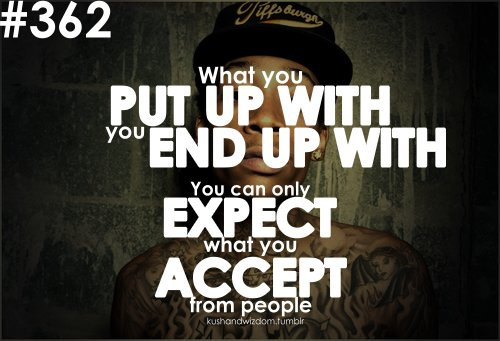 expecting_what_you_accept_–_wiz_khalifa_quote