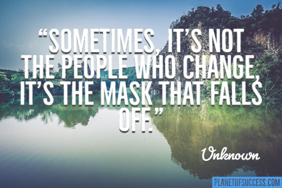 Sometimes it's not the people who change quote