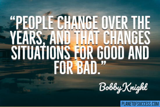 People change over the years quote