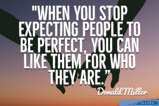 Expecting people to be perfect relationship quote
