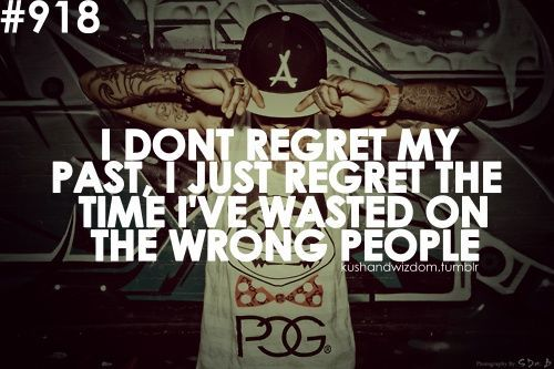 regretting the past wiz khalifa quote - Wiz Khalifa Quotes