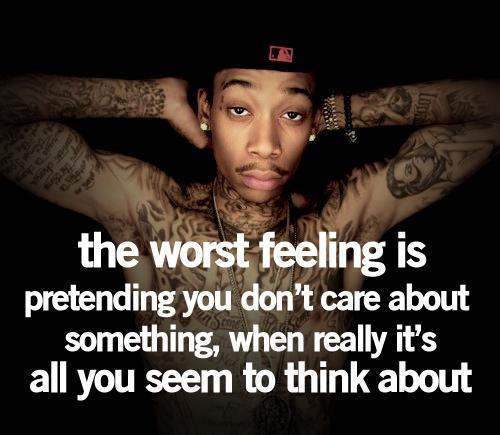 the worst feeling – Wiz Khalifa quote
