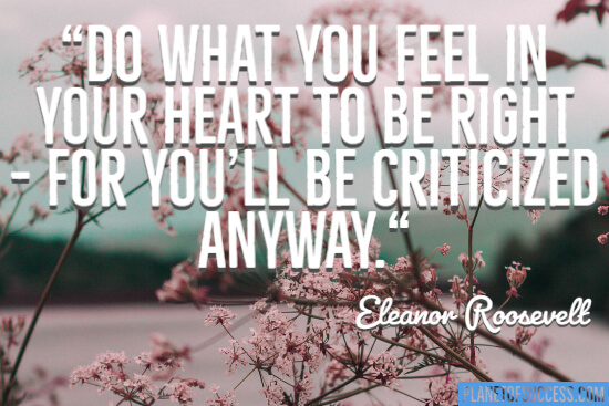 Do what you feel in your heart to be right quote