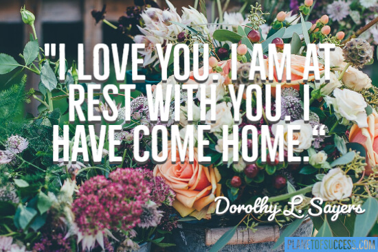 I love you. I'm at rest with you.