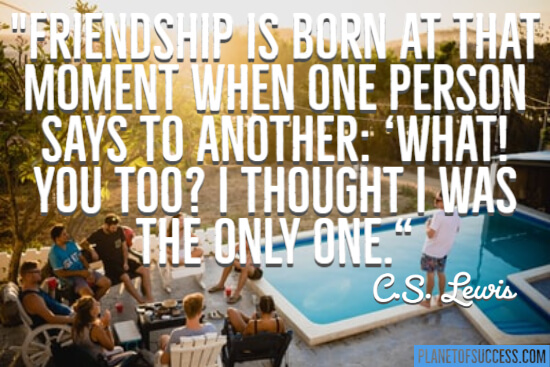 Friendship is born at that moment quote