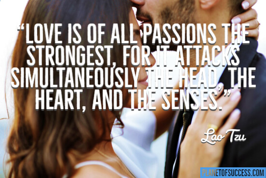 Love is of all passions the strongest
