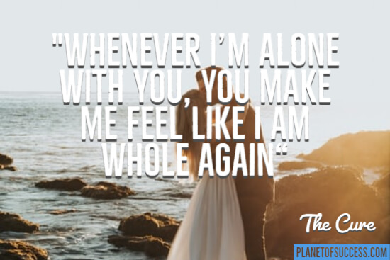 Whenever I'm alone with you