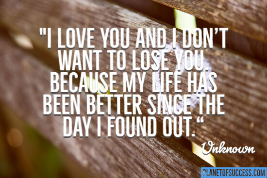 I don't want to lose you