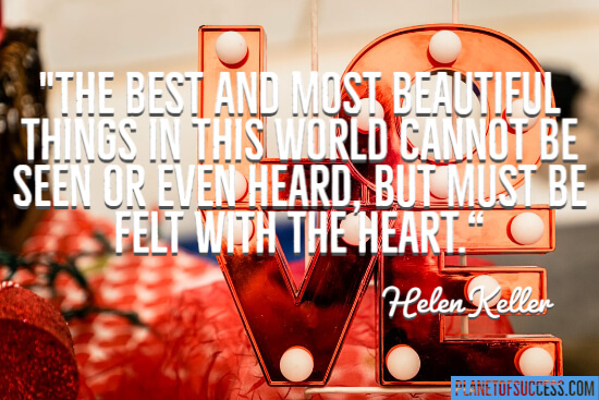 Must be felt with the heart