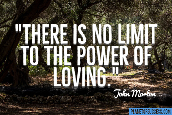 No limit to the power of loving