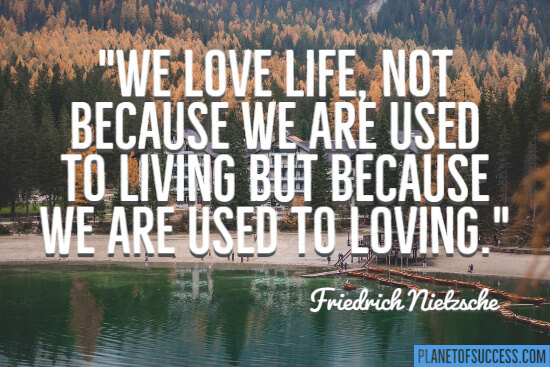 We are used to loving