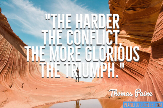 The more glorious the triumph quote