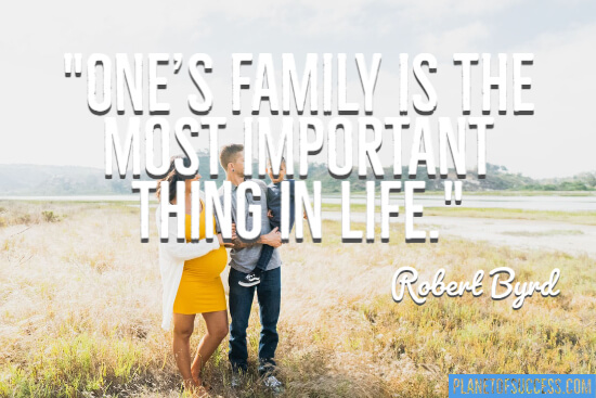 One's family is the most important thing in life quote
