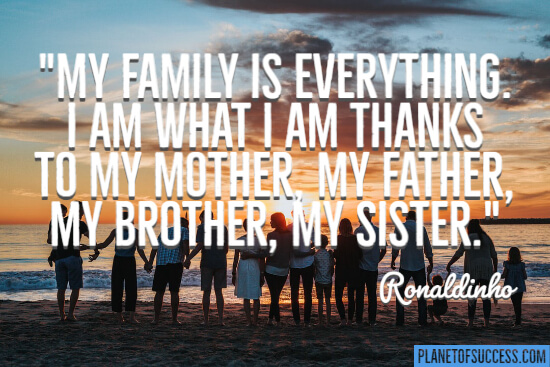 My family is everything quote