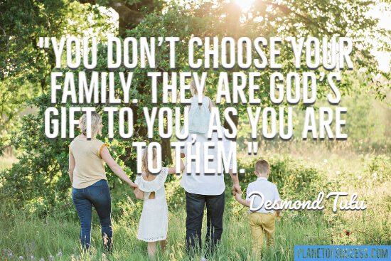 You don't choose your family quote