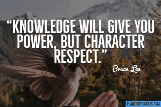 Character will give you respect quote