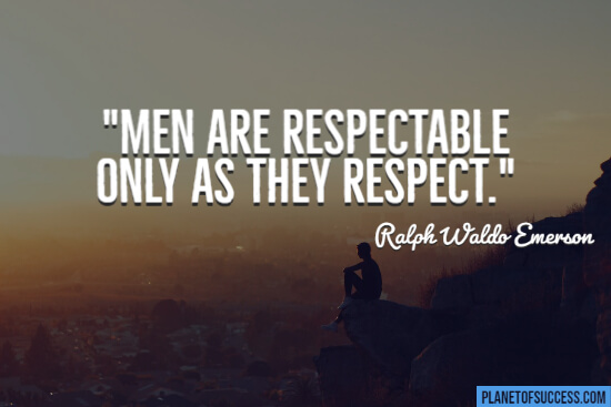 Men are respectable quote