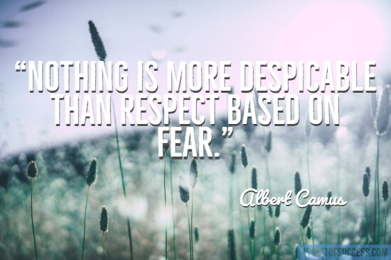 Respect based on fear quote