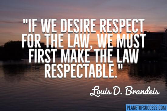 If we desire respect