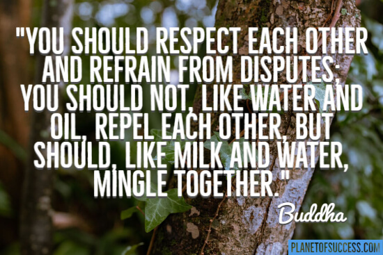 You should respect each other