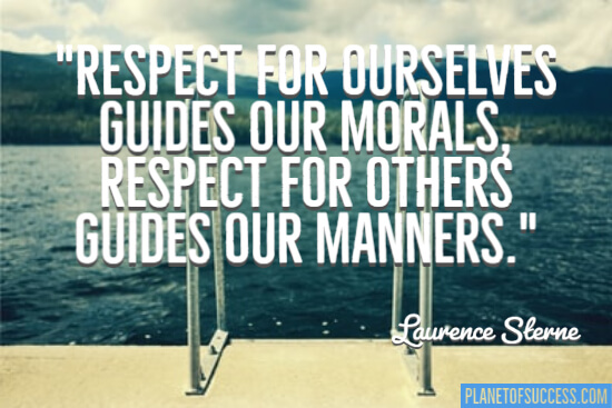 Respect for ourselves
