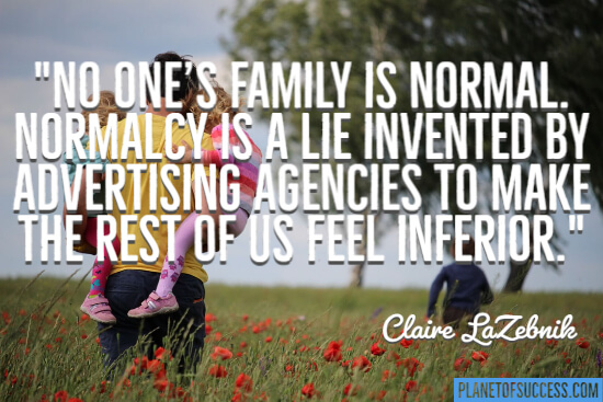 No one's family is normal