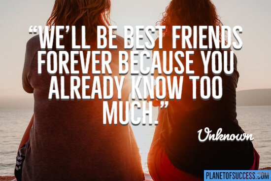 We'll be best friends forever quote