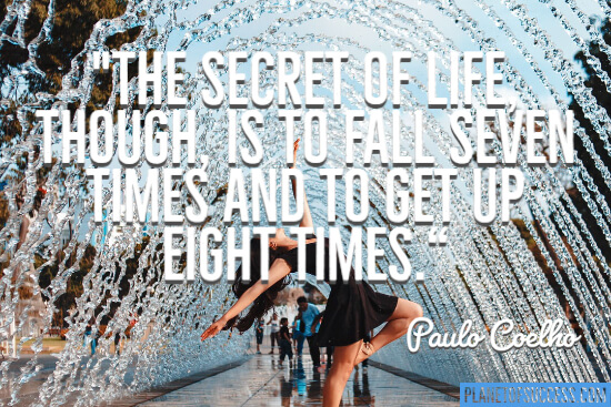 The secret of life Paulo Coelho quote