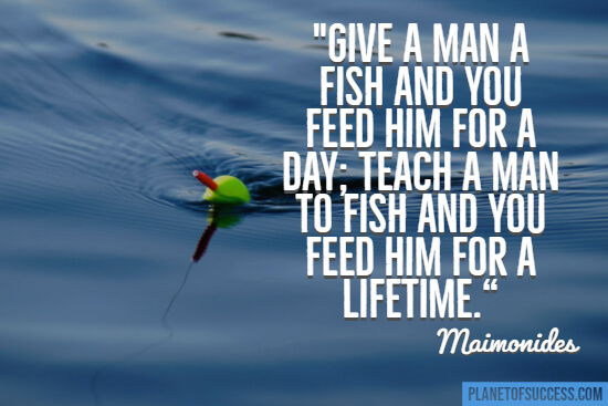 Teach a man to fish quote