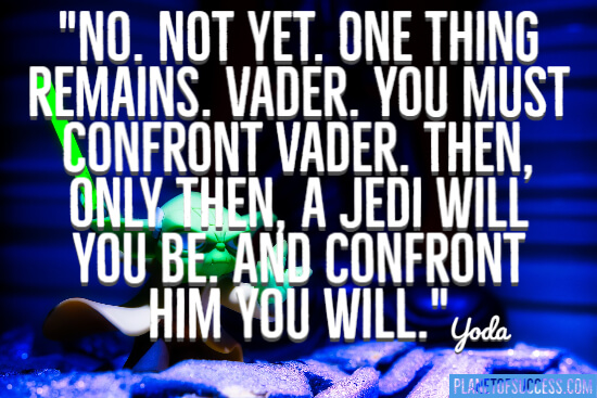 One thing remains quote by yoda