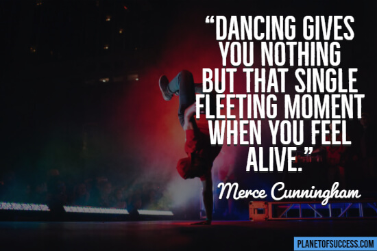 Dancing gives you nothing quote
