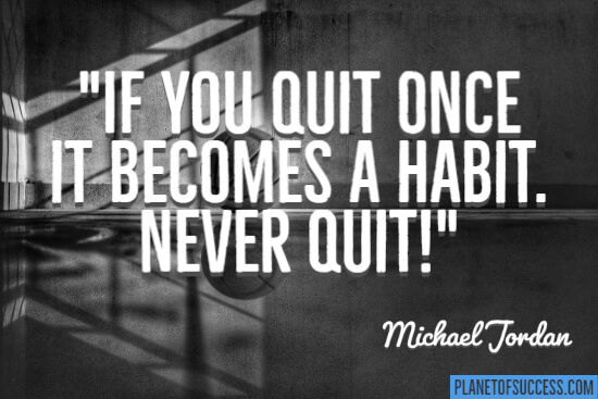 If you quit once
