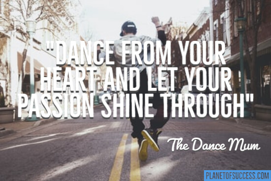 Dance from your heart