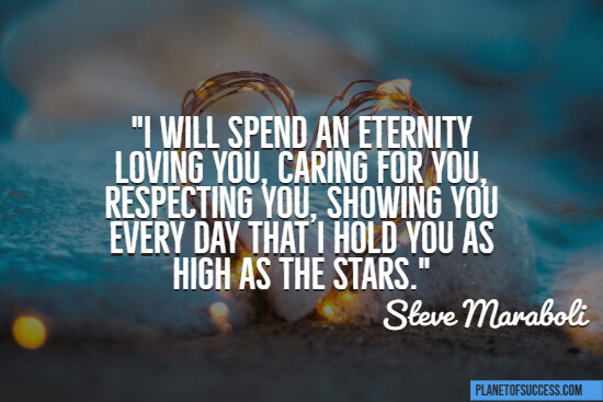 I will spend an eternity loving you quote