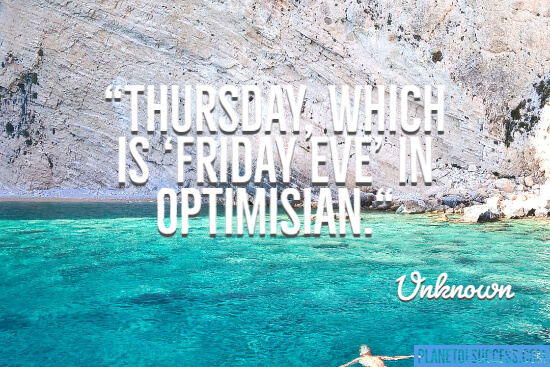 Tuesday is Friday eve quote