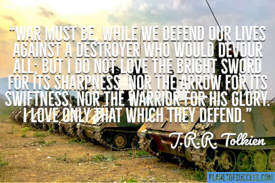 Quote about war by JRR Tolkien