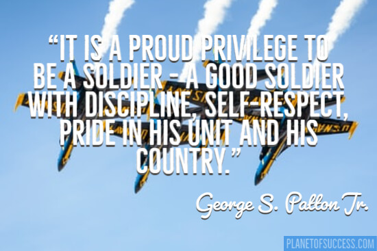 It's a proud privilege to be a soldier quote