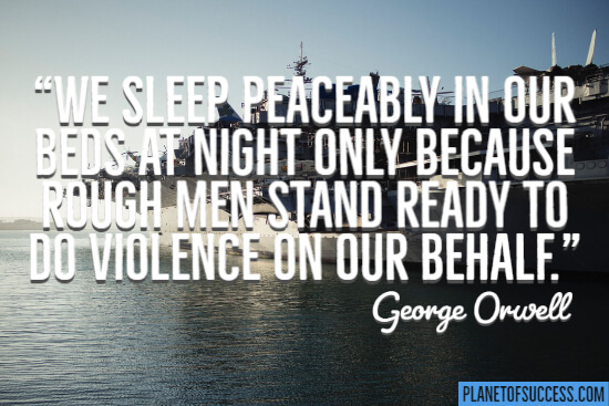 Men stand ready to do violence on our behalf quote