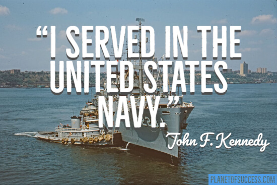 I served in the United States Navy military quote