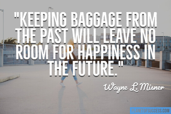 Keeping baggage from the past quote