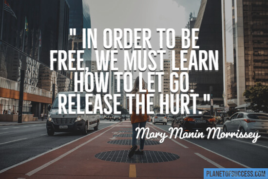 We must learn how to let go quote