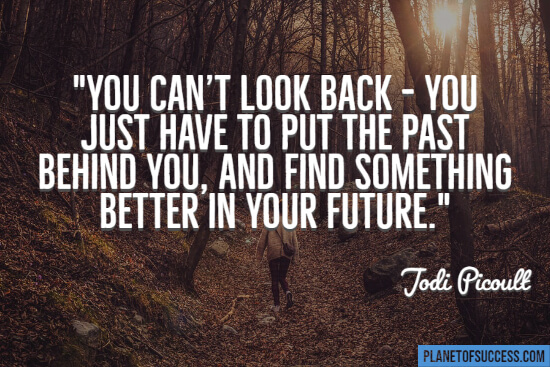 You can't look back quote