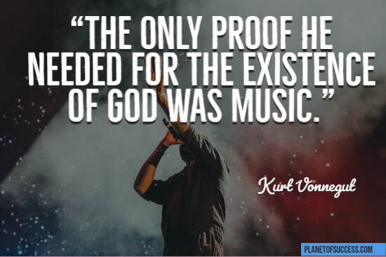 Music is proof for the existence of God quote