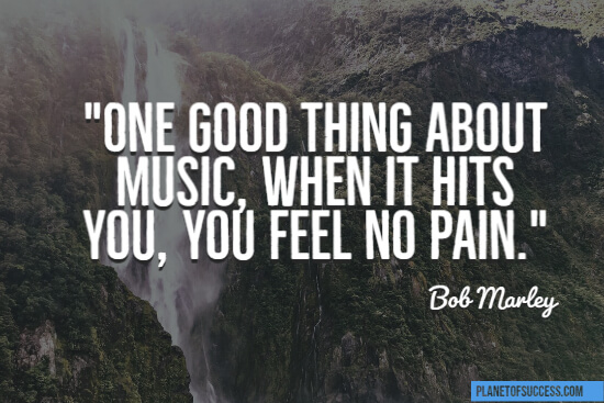 One good thing about music quote